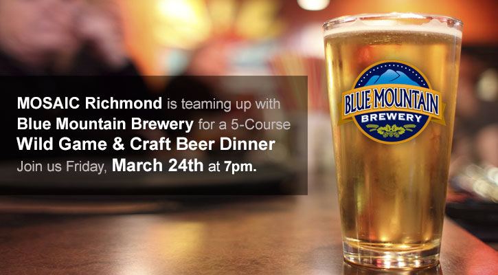Blue Mountain Brewery + MOSAIC Wild Game & Craft Beer Dinner